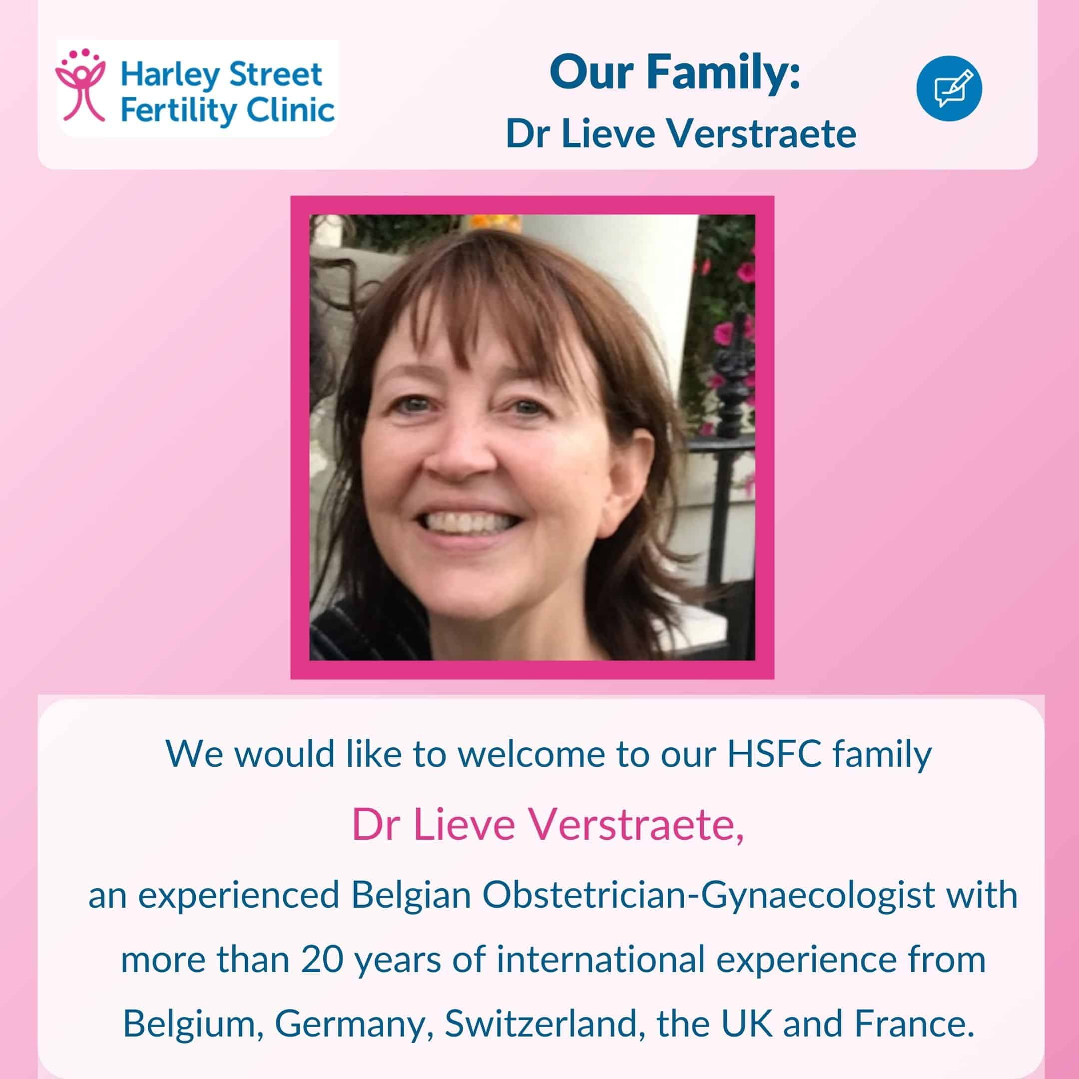 Introducing Dr Lieve Verstraete, MD, Consultant Gynaecologist & Fertility Specialist