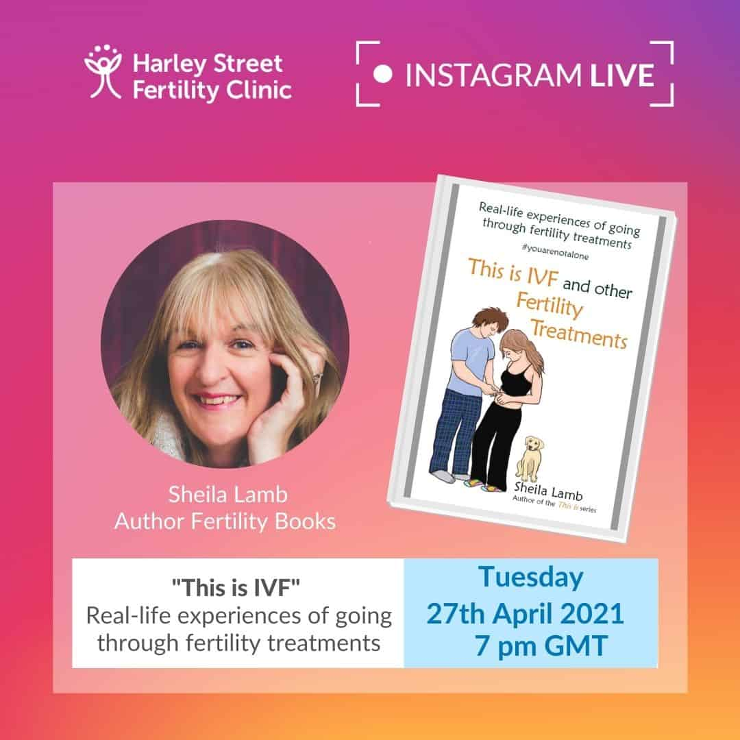 "Instagram live with Sheila Lamb, author of ""This is IVF and other Fertility Treatments"" book"
